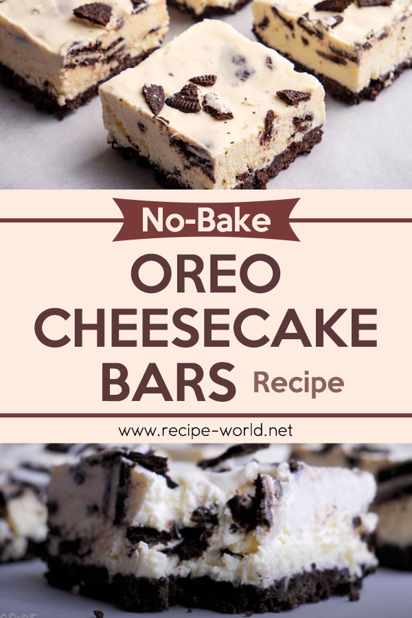 No Bake Oreo Cheesecake Bars