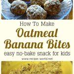 Oatmeal Banana Bites – Easy No-Bake Snack For Kids