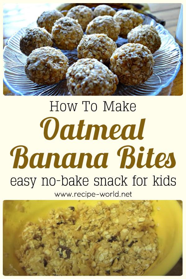 Oatmeal Banana Bites - Easy No-Bake Snack For Kids
