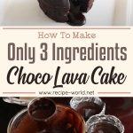 ONLY 3 Ingredients Choco Lava Cake