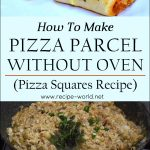 Pizza Parcel Without Oven Recipe – Pizza Squares Recipe – Chicken Cheese Parcel