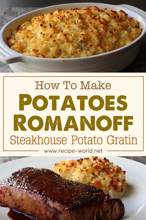 Potatoes Romanoff - Steakhouse Potato Gratin