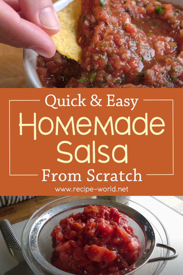 Quick and Easy Salsa Recipe - Homemade Salsa From Scratch