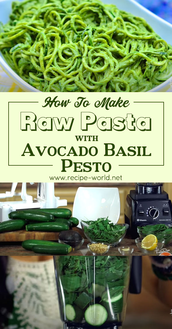 Raw Pasta with Avocado Basil Pesto