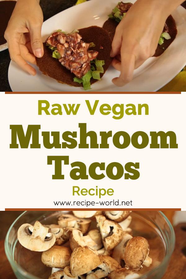 Raw Vegan Mushroom Tacos