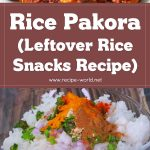 Rice Pakora | Leftover Rice Snacks | Easy Snacks Recipe