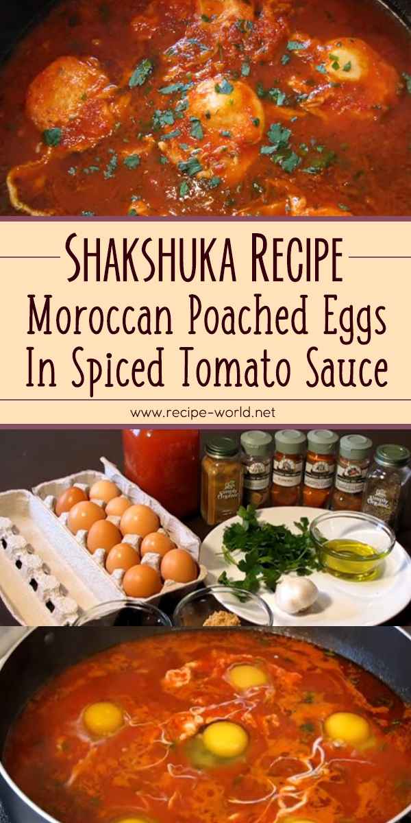 Shakshuka - Moroccan Poached Eggs In Spiced Tomato Sauce