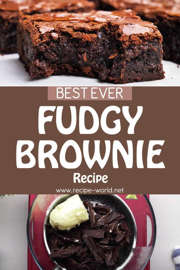 The Best Fudgy Brownie Recipe - Simple Way Of Making The Perfect Fudgy Brownie