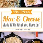 The Best Mac & Cheese Made With What You Have Left