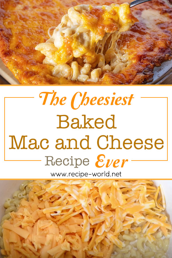 The Cheesiest Baked Mac and Cheese Ever