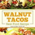 Walnut Tacos – Raw Food Recipe