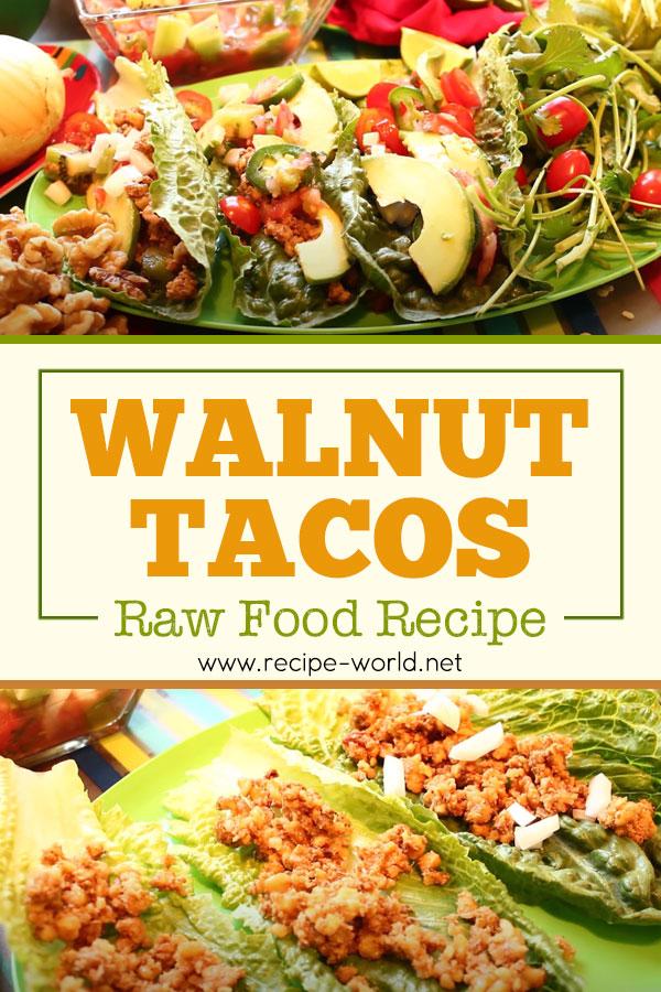 Walnut Tacos - Raw Food Recipe