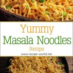 Yummy Masala Noodles Recipes