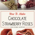 Chocolate Strawberry Roses Recipe