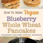 Vegan Blueberry Whole Wheat Pancakes Recipe