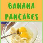 100% Natural Banana Pancakes