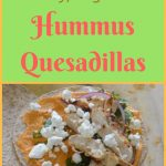 Healthy Hummus Quesadillas