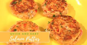Quick And Easy Salmon Patties