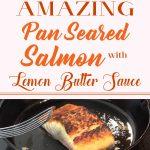 Amazing Pan Seared Salmon With Lemon Butter Sauce