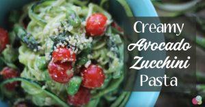 Creamy Avocado Zucchini Pasta