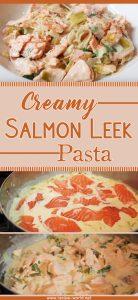 Creamy Salmon Leek Pasta