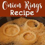 Crispy Onion Rings Recipe – How To Make Crispy Onion Rings