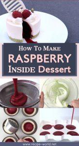 Raspberry Inside Dessert
