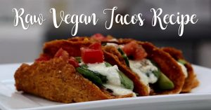 Raw Vegan Tacos Recipe