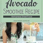 Avocado Smoothie Recipe – Vietnamese Street Food
