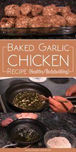 Baked Garlic Chicken Recipe (Healthy/Bodybuilding)