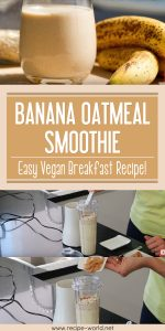 Banana Oatmeal Smoothie - Easy Vegan Breakfast Recipe!