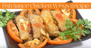 Fish Sauce Chicken Wings Recipe