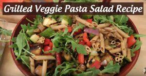Grilled Veggie Pasta Salad Recipe