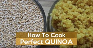 How To Cook Perfect Quinoa