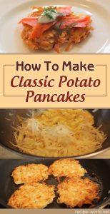 How To Make Classic Potato Pancakes
