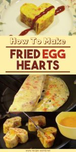 How To Make Fried Egg Hearts