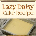 Lazy Daisy Cake Recipe Demonstration