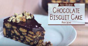 No-Bake Chocolate Biscuit Cake Recipe