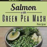 Salmon With Green Pea Mash