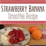 Strawberry Banana Smoothie Recipe – Laura Vitale