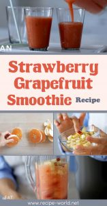 Strawberry Grapefruit Smoothie - Eat Clean With Shira Bocar