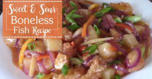 Sweet & Sour Boneless Fish