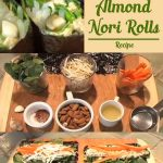 Ani Phyo's Raw Food Kitchen: Ginger Almond Nori Rolls