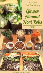 Ani Phyo's Raw Food Kitchen: Ginger Almond Nori Rolls