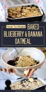Baked Blueberry & Banana Oatmeal