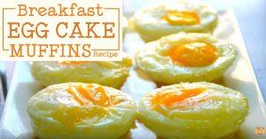 Breakfast Egg Cake Muffins Recipe