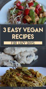 Easy Vegan Recipes For Lazy Days