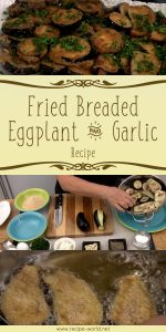Fried Breaded Eggplant And Garlic