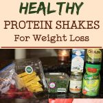 Healthy Protein Shakes For Weight Loss