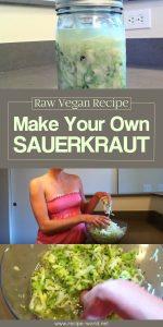 Make Your Own Sauerkraut! Raw Vegan Recipe